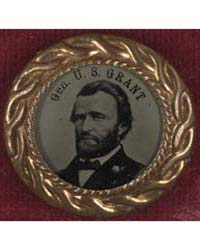 General U.S. Grant Campaign Button for 1... by Alden Photograph Company