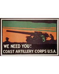 We Need You Coast Artillery Corps USA ; ... by Tolson, Norman