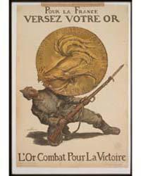 Pour La France Versez Votre or L'or Comb... by Faivre, Abel