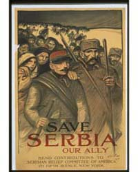 Save Serbia Our Ally Send Contributions ... by Steinlen, Théophile Alexandre