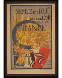 Semez Du Blé C'Est De L'or Pour La Franc... by Ferrand, Suzanne
