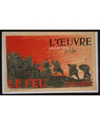 L'Oeuvre De Gustave Téry Publie 'Le Feu'... by Haulor, C.