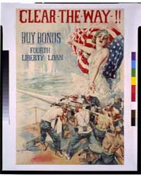 Clear-the-way Buy Bonds ; Fourth Liberty... by Christy, Howard Chandler