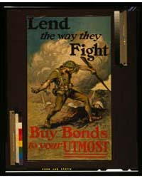 Lend the Way They Fight, Buy Bonds to Yo... by Ashe, Edmund M.