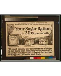 Your Sugar Ration is 2 Lbs Per Month ; t... by Library of Congress