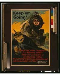 Keep 'Em Going ; Ketterlinus Phila, Phot... by McAdoo, W. G.