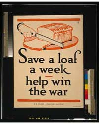 Save a Loaf a Week - Help Win the War ; ... by Cooper, Frederic G.