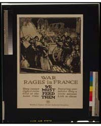 War Rages in France - We Must Feed Them ... by Townsend, Harry Everett