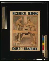 Mechanical Training ; Enlist in the Air ... by Cushing, Otho