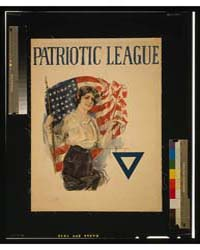 Patriotic League ; Howard Chandler Chris... by Christy, Howard Chandler