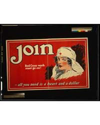 Join - Red Cross Work Must Go on All You... by Library of Congress