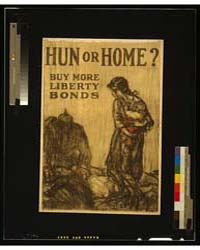 Hun or Home Buy More Liberty Bonds ; Ral... by Raleigh, Henry