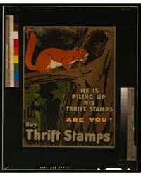 He is Piling up His Thrift Stamps, Are Y... by Library of Congress
