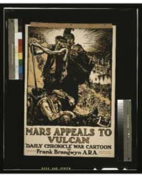 Mars Appeals to Vulcan Daily Chronicle W... by Brangwyn, Frank