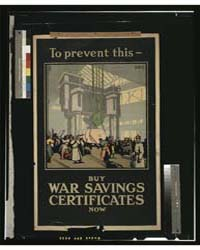 To Prevent This - Buy War Savings Certif... by Brown, F. Gregory