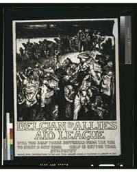 Belgian & Allies Aid League will You Hel... by Brangwyn, Frank