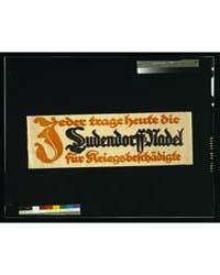 Jeder Trage Heute Die Ludendorff-nadel F... by Bernhard, Lucian