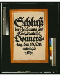Schluss Der Zeichnung Auf Kriegsanleihe ... by Bernhard, Lucian