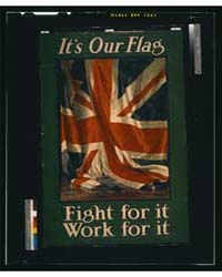 It's Our Flag Fight for it Work for it ;... by Lipscombe, Guy