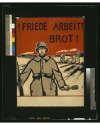 Friede, Arbeit, Brot ; Wera V Bartels, P... by Bartels, Wera Von