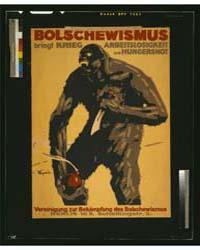 Bolschewismus Bringt Krieg, Arbeitslosig... by Engelhard, Julius Ussy