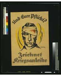 Und Eure Pflicht Zeichnet Kriegsanleihe ... by Horrmeyer, Ferdy