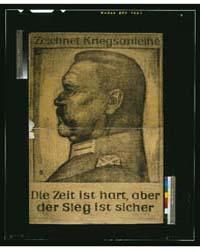 Zeichnet Kriegsanleihe Die Zeit Ist Hart... by Paul, Bruno