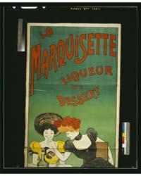 La Marquisette Liqueur De Dessert ; L Ca... by Cappiello, Leonetto