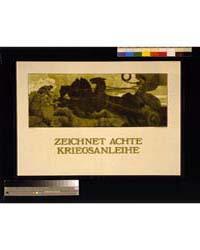 Zeichnet Achte Kriegsanleihe ; M Lenz, P... by Lenz, Maximilian