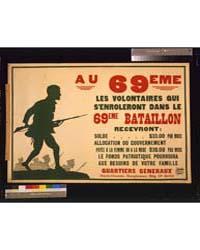 Au 69Eme Les Volontaires Qui S'Enroleron... by Library of Congress