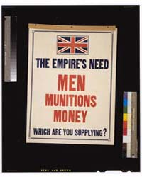 The Empire's Need Men, Munitions, Money ... by Library of Congress