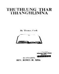 Thuthlung Thar Thianghlimna Ed. 1St by Seia, Robin H.