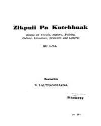 Zikpuii Pa Kutchhuak Bu 1 Na Ed. 1St by Lalthangliana, B.