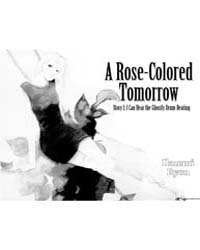 A Rose-colored Tomorrow 1: I Can Hear th... Volume Vol. 1 by Ryou, Ikuemi