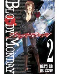 Bloody Monday 6 : Two Years Ago Volume Vol. 6 by Ryou, Ryuumon; Kouji, Megumi