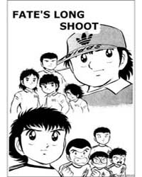 Captain Tsubasa 6: Fate's Long Shoot Volume Vol. 6 by Takahashi, Yoichi