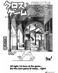 Cross Game 137 : Too Early Volume Vol. 137 by Adachi, Mitsuru