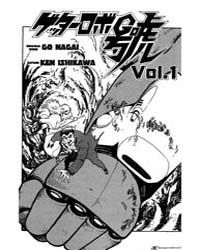 Getter Robo Go 1 : Volume 1 by Ken, Ishikawa