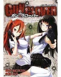 Gun X Clover 5: First Lady Volume No. 5 by Mikoto, Yamaguchi
