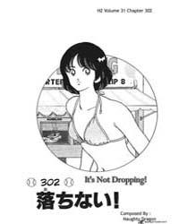 H2 302 : it's Not Dropping! Volume Vol. 302 by Adachi, Mitsuru