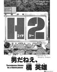 H2 327 : Tachibana Hideo is a Gentleman Volume Vol. 327 by Adachi, Mitsuru