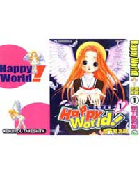 Happy World 1 : the Angel Has Come to My... Volume Vol. 1 by Takeshita, Kenjirou
