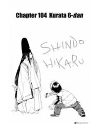 Hikaru No Go 104 : Kurata 6-dan Volume Vol. 104 by Yumi, Hotta