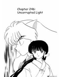 Inuyasha 246 : Uncorrupted Light Volume Vol. 246 by Takahashi, Rumiko