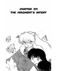 Inuyasha 319 : the Fragment's Intent Volume Vol. 319 by Takahashi, Rumiko