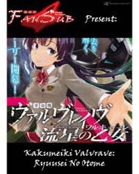 Kakumeiki Valvrave - Ryuusei No Otome 1 Volume No. 1 by Shingo, Nagai