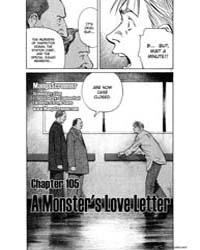 Monster 105 : a Monster's Love Letter Volume Vol. 105 by Urasawa, Naoki