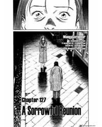 Monster 127 : a Sorrowful Reunion Volume Vol. 127 by Urasawa, Naoki