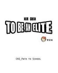Nam Gi-han to Be an Elite 2: Path to Sch... Volume No. 2 by Miti