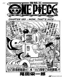 One Piece 185 : Wow, That's Nice Volume No. 185 by Oda, Eiichiro